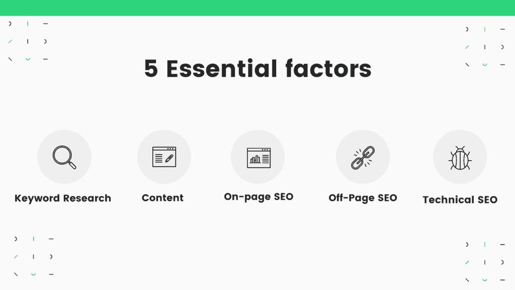 5 essential factors