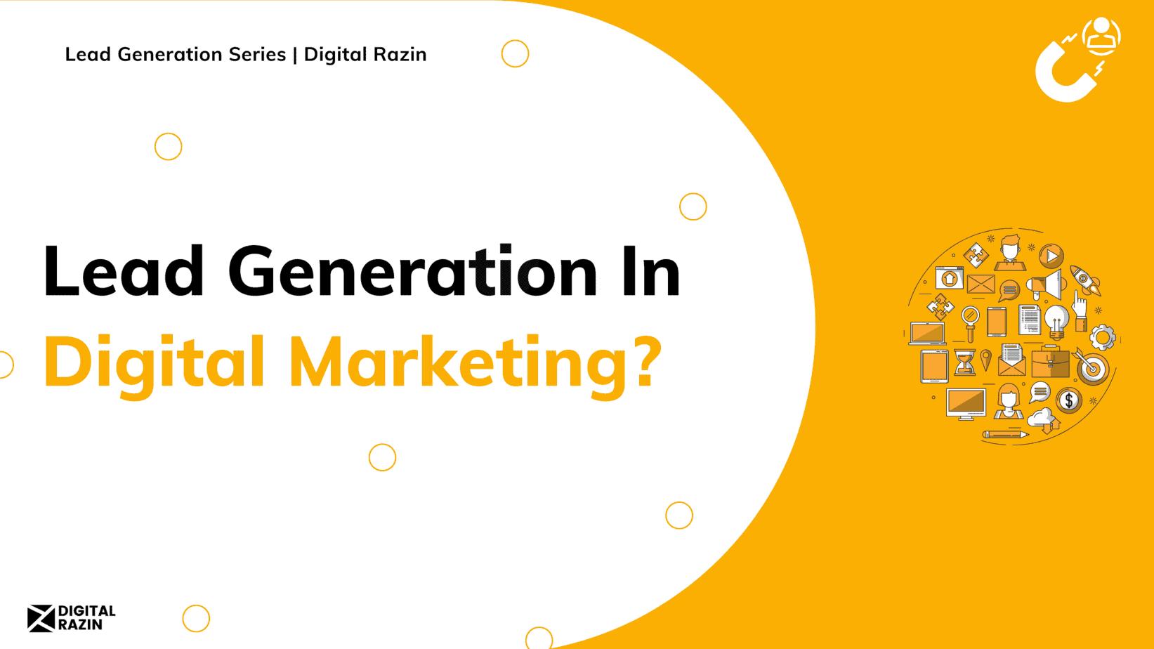 Lead Generation In Digital Marketing_